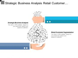 Strategic Business Analysis Retail Customer Segmentation Operations Outsourcing Cpb