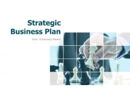 Strategic Business Plan Powerpoint Presentation Slides