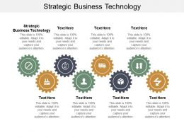 Strategic Business Technology Ppt Powerpoint Presentation File Guidelines Cpb