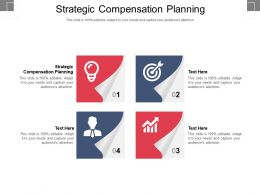 Strategic Compensation Planning Ppt Powerpoint Presentation Infographic Template Shapes Cpb