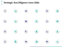 Strategic Due Diligence Icons Slide Strategic Due Diligence Ppt Powerpoint Topics
