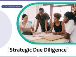 Strategic Due Diligence Powerpoint Presentation Slides