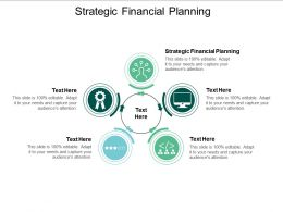 Strategic Financial Planning Ppt Powerpoint Presentation File Slide Cpb