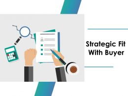 Strategic Fit With Buyer Ppt Icon Slideshow