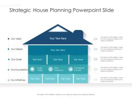 Strategic House Planning Powerpoint Slide Infographic Template