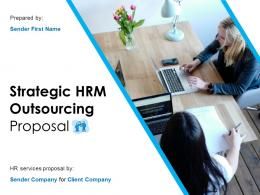Strategic HRM Outsourcing Proposal Powerpoint Presentation Slides