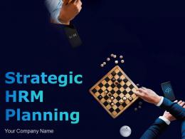 Strategic Hrm Planning Powerpoint Presentation Slides