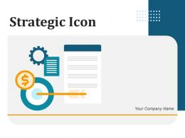 Strategic Icon Management Business Dashboard Processes Marketing Goals