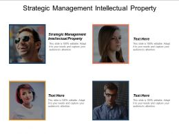 Strategic Management Intellectual Property Ppt Powerpoint Presentation Icon Design Templates Cpb