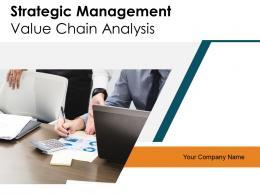 Strategic Management Value Chain Analysis Powerpoint Presentation Slides