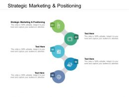 Strategic Marketing And Positioning Ppt Powerpoint Presentation Icon Designs Cpb