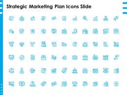 Strategic Marketing Plan Icons Slide Ppt Powerpoint Presentation Layouts Samples