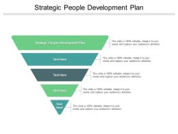 Strategic People Development Plan Ppt Powerpoint Presentation Example Cpb