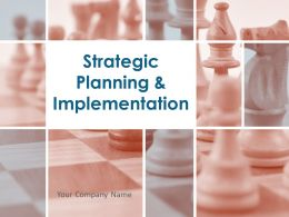 Strategic Planning And Implementation Powerpoint Presentation Slides