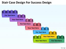 Strategic Planning Consultant Stair Case Design For Success Powerpoint Slides 0523