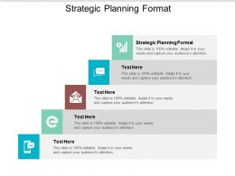 Strategic Planning Format Ppt Powerpoint Presentation Model Show Cpb
