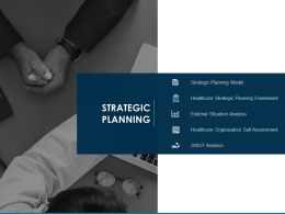 Strategic Planning Framework Ppt Powerpoint Presentation Visual Aids Infographic Template