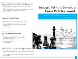 Strategic Points To Develop A Career Path Framework