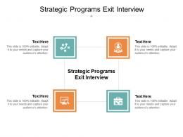 Strategic Programs Exit Interview Ppt Powerpoint Presentation Gallery Graphic Tips Cpb