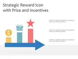 Strategic Reward Icon With Prize And Incentives