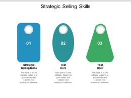 Strategic Selling Skills Ppt Powerpoint Presentation Infographic Template Elements Cpb