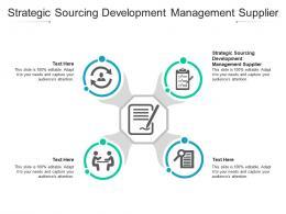 Strategic Sourcing Development Management Supplier Ppt Powerpoint Presentation Portfolio Cpb