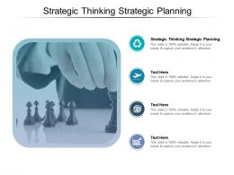 Strategic Thinking Strategic Planning Ppt Powerpoint Presentation Infographics Skills Cpb