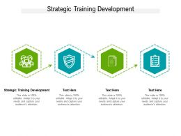 Strategic Training Development Ppt Powerpoint Presentation File Graphics Design Cpb