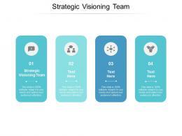 Strategic Visioning Team Ppt Powerpoint Presentation Gallery Brochure Cpb