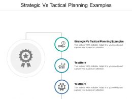Strategic Vs Tactical Planning Examples Ppt Powerpoint Presentation Icon Objects Cpb