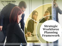 Strategic Workforce Planning Framework Powerpoint Presentation Slides