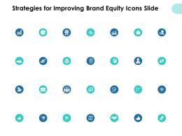 Strategies For Improving Brand Equity Icons Slide Portfolio Ppt Slides