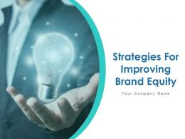 Strategies For Improving Brand Equity Powerpoint Presentation Slides