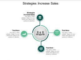Strategies Increase Sales Ppt Powerpoint Presentation Outline Vector Cpb