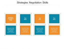 Strategies Negotiation Skills Ppt Powerpoint Presentation Show Introduction Cpb
