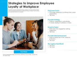 Strategies To Improve Employee Loyalty At Workplace