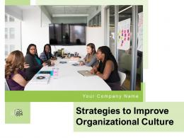 Strategies To Improve Organizational Culture Powerpoint Presentation Slides