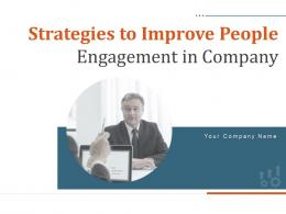 Strategies To Improve People Engagement In Company Powerpoint Presentation Slides