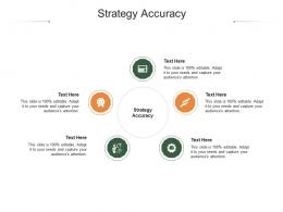 Strategy Accuracy Ppt Powerpoint Presentation Pictures Shapes Cpb