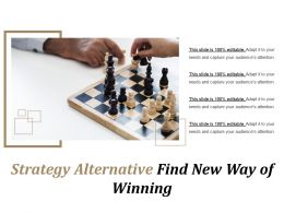 Strategy Alternative Find New Way Of Winning