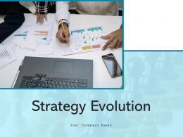Strategy Evolution Process Execution Achievement Strategic Planning