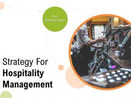 Strategy For Hospitality Management Powerpoint Presentation Slides