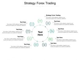 Strategy Forex Trading Ppt Powerpoint Presentation Slides Gallery Cpb