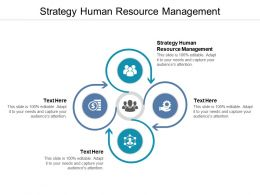 Strategy Human Resource Management Ppt Powerpoint Presentation Show Images Cpb