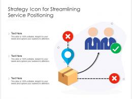 Strategy Icon For Streamlining Service Positioning