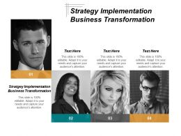 Strategy Implementation Business Transformation Ppt Powerpoint Presentation Inspiration Graphics Design Cpb