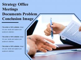 Strategy Office Meetings Documents Problem Conclusion Image