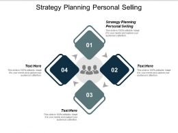 Strategy Planning Personal Selling Ppt Powerpoint Presentation Ideas Graphics Cpb