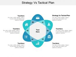 Strategy Vs Tactical Plan Ppt Powerpoint Presentation Infographic Template Skills Cpb