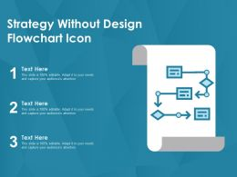 Strategy Without Design Flowchart Icon